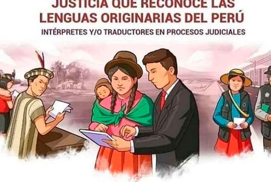 """PODER JUDICIAL LANZA CAMPAÑA """"JUSTICIA QUE RECONOCE LAS LENGUAS ORIGINARIAS DEL PERÚ"""""""
